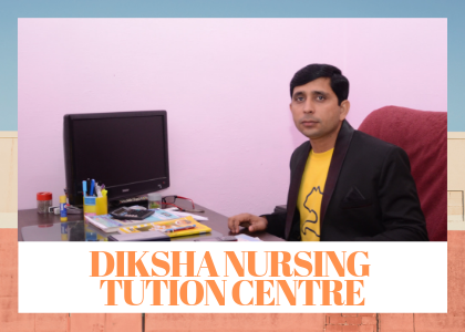 Diksha Nursing Tuition Centre