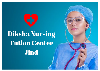 Diksha Nursing Tution Center Jind