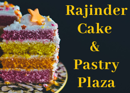 Rajinder Cake and Pastry Plaza