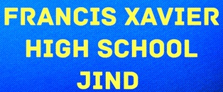 FRANCIS XAVIER HIGH SCHOOL JIND