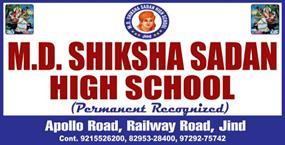 M D SHIKSHA SADAN HIGH SCHOOL JIND